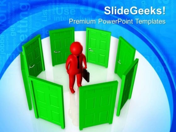 Today You Have Lots Of Opportunity PowerPoint Templates Ppt Backgrounds For Slides 0713