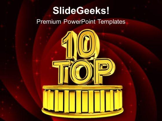 Top Ten Success Podium PowerPoint Templates Ppt Backgrounds For Slides 0213