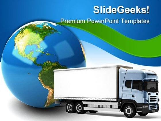 Transportation Truck Globe PowerPoint Templates And PowerPoint Backgrounds 0311