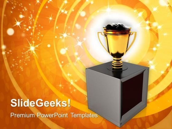 Trophy Cup Full Of Money Success PowerPoint Templates And PowerPoint Themes 1112