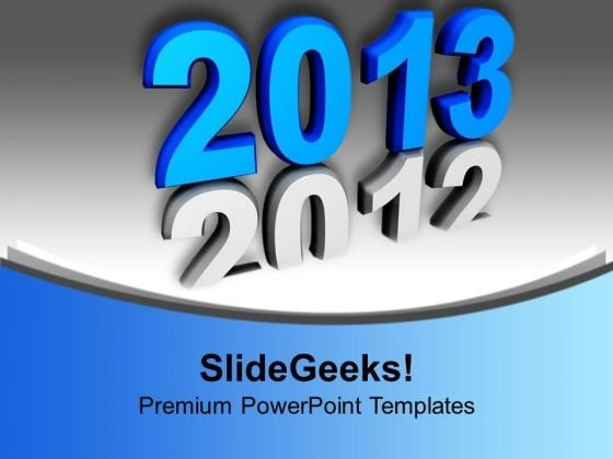 upcoming 2013 new year powerpoint templates ppt background for slides 1112 powerpoint themes