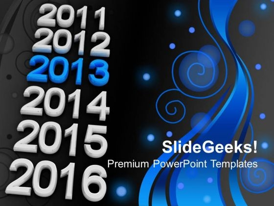 Upcoming Year 2013 New Year Holidays PowerPoint Templates Ppt Backgrounds For Slides 1212