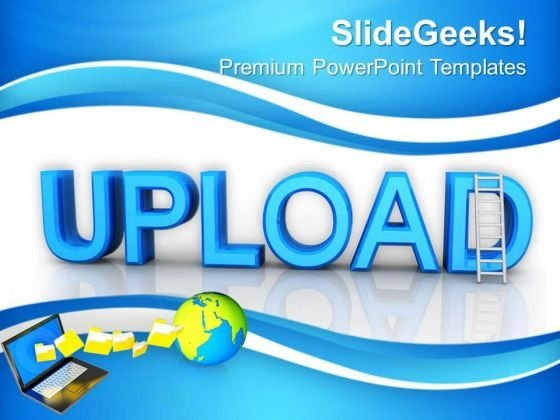Upload Business Internet PowerPoint Templates And PowerPoint Themes 0912