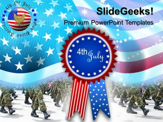 Us Army 4th July Independence Day PowerPoint Templates And PowerPoint Themes 0612