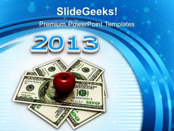 Us Dollar And Apple And 2013 Education PowerPoint Templates And PowerPoint Themes 1012