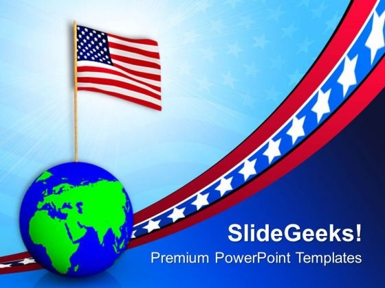 Usa On The Globe American Independence PowerPoint Templates Ppt Backgrounds For Slides 0913