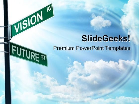 Vision Ave Future St Business PowerPoint Templates And PowerPoint Backgrounds 0811