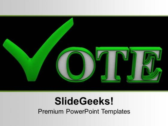 Vote For Future Elections PowerPoint Templates Ppt Backgrounds For Slides 0313