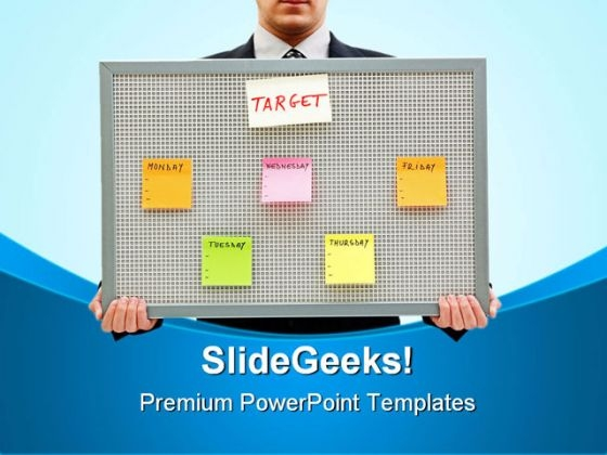 Weekly Target Business PowerPoint Themes And PowerPoint Slides 0811