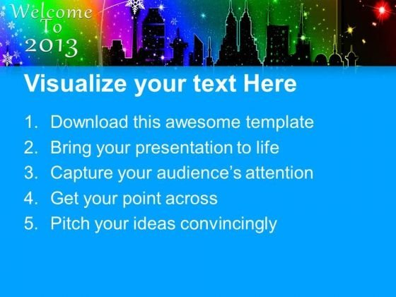 welcome the new year 2013 powerpoint templates ppt backgrounds for, Powerpoint templates