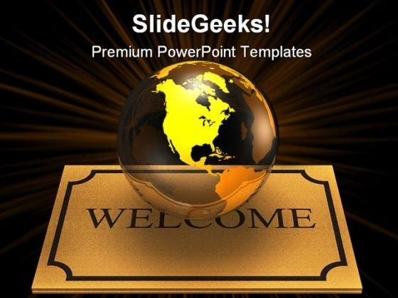 Welcoming The World Globe PowerPoint Templates And PowerPoint Backgrounds 0211