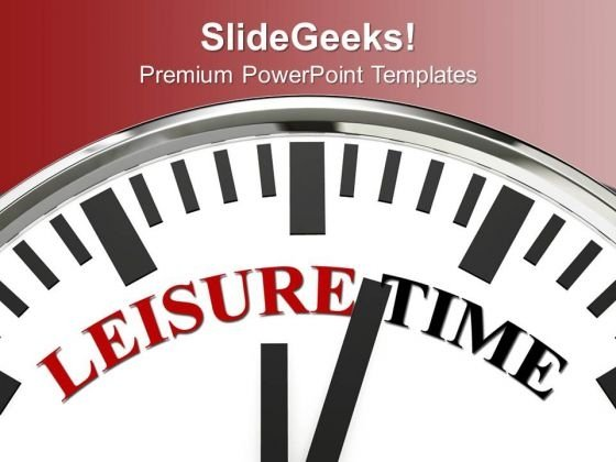 White Clock With Word Leisure Time PowerPoint Templates Ppt Backgrounds For Slides 0313