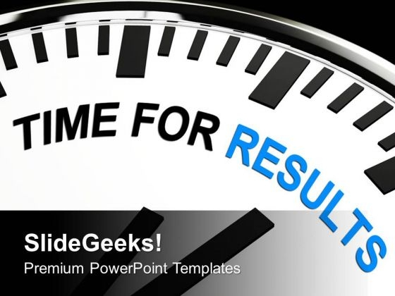 White Clock With Words Time For Results PowerPoint Templates Ppt Backgrounds For Slides 0613