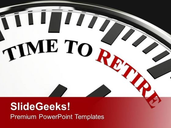 White clock with words time to retire powerpoint templates ppt white clock with words time to retire powerpoint templates ppt backgrounds for slides 0413 powerpoint themes toneelgroepblik Images