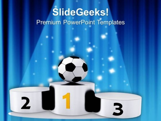 Winner Soccer Ball On Podium PowerPoint Templates Ppt Backgrounds For Slides 0713