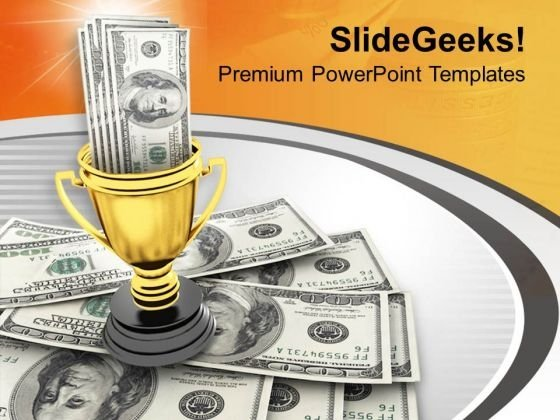 Winner Trophy And Award Money PowerPoint Templates Ppt Backgrounds For Slides 0313