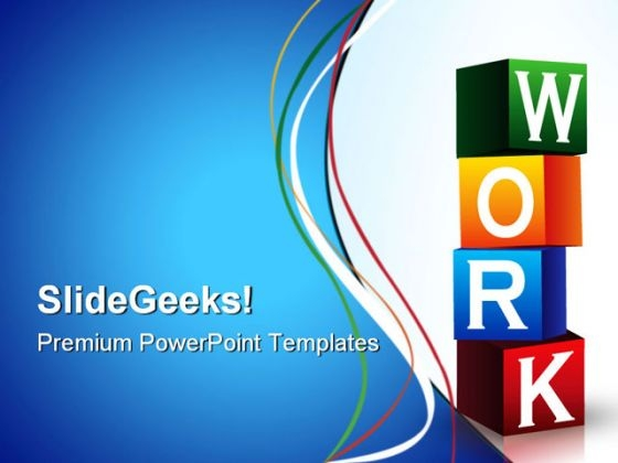 Work Blocks Business PowerPoint Templates And PowerPoint Backgrounds 1211
