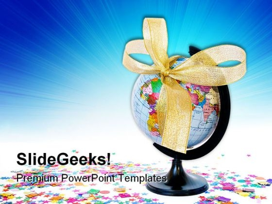 World As A Gift Globe PowerPoint Themes And PowerPoint Slides 0311