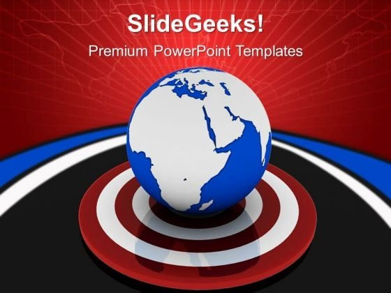 World Business Target Globe PowerPoint Templates And PowerPoint Themes 0712