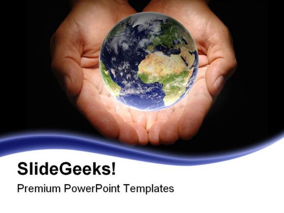 World In Hands01 Globe PowerPoint Templates And PowerPoint Backgrounds 0211
