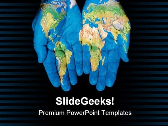 World In Our Hands Global PowerPoint Templates And PowerPoint Backgrounds 0611