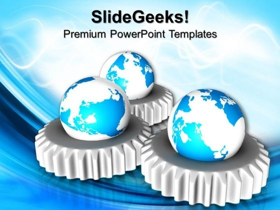 World Mechanism Globe PowerPoint Templates And PowerPoint Themes 0912