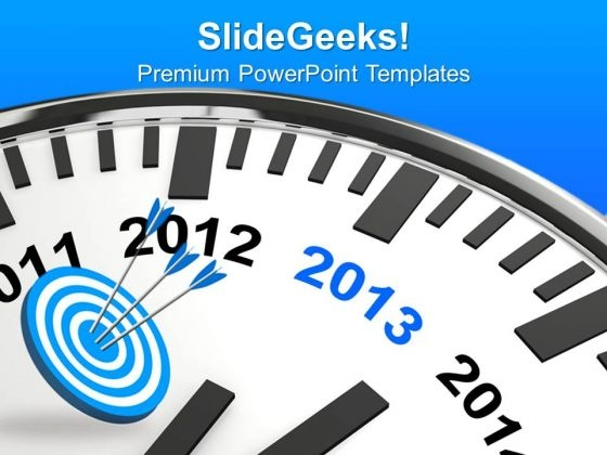 Year 2013 Is Quickly Approaching Business PowerPoint Templates Ppt Backgrounds For Slides 1112