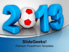 2013 Championship Of Europe Football PowerPoint Templates Ppt Backgrounds For Slides 1212