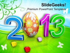 2013 Easter Egg New Year Born Holidays PowerPoint Templates Ppt Backgrounds For Slides 0313