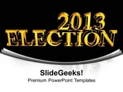 2013 Election Time Government PowerPoint Templates Ppt Background For Slides 1112