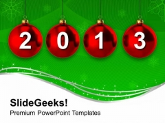 2013 Hanging On Christmas Bells PowerPoint Templates Ppt Backgrounds For Slides 1212