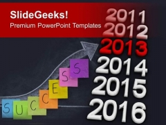 2013 In Row Of Year Business Success PowerPoint Templates Ppt Backgrounds For Slides 1112
