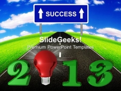 2013 New Year Idea Success PowerPoint Templates Ppt Backgrounds For Slides 1212