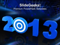 2013 New Year Target Business PowerPoint Templates Ppt Backgrounds For Slides 1212