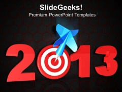 2013 New Year Targets Business PowerPoint Templates And PowerPoint Themes 0612