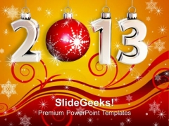2013 New Year With Bauble Festival PowerPoint Templates Ppt Backgrounds For Slides 1212