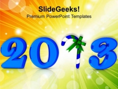 2013 With Candy New Year Celebration PowerPoint Templates Ppt Backgrounds For Slides 1212
