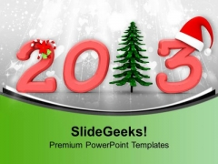 2013 With Christmas Tree Santa Cap Celebration PowerPoint Templates Ppt Backgrounds For Slides 0113