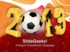 2013 With Football Sports Game PowerPoint Templates Ppt Backgrounds For Slides 1112