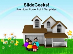 3d Happy Family Outside Their Home PowerPoint Templates Ppt Backgrounds For Slides 0713