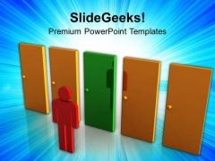 3d Man Choosing Between The Doors Success PowerPoint Templates Ppt Backgrounds For Slides 0113