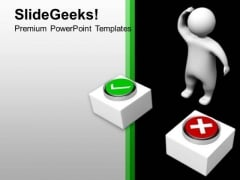 3d Man Confused Between Right And Wrong PowerPoint Templates Ppt Backgrounds For Slides 1212