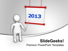 3d Man Pointing 2013 New Year Holidays PowerPoint Templates Ppt Backgrounds For Slides 1212
