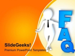 3d Man With Faq Text PowerPoint Templates Ppt Backgrounds For Slides 0813