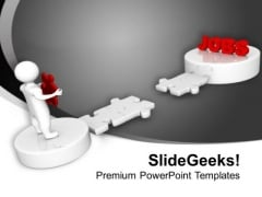 3d Man With Jobs Path Destination Business PowerPoint Templates Ppt Backgrounds For Slides 1112
