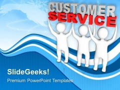 3d Men Lifting The Words Customer Service PowerPoint Templates Ppt Backgrounds For Slides 0113