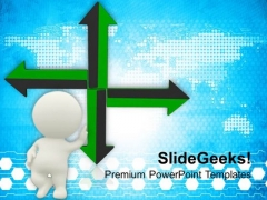 3d Men With Directional Arrows PowerPoint Templates Ppt Backgrounds For Slides 0813