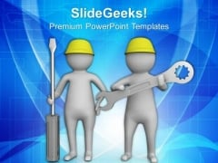 3d Men With Wrench And Screw Driver PowerPoint Templates Ppt Backgrounds For Slides 0713