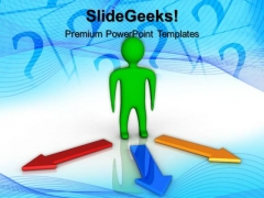 3d Person With Choices Arrows Business PowerPoint Templates And PowerPoint Themes 0512