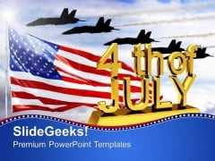 4th July American Independence Airforce PowerPoint Templates And PowerPoint Themes 0612